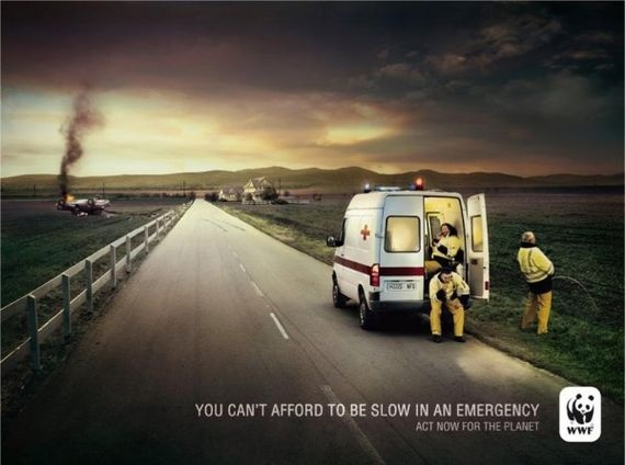 """""""You can't afford to be slow for an emergency. Act now for the planet."""""""