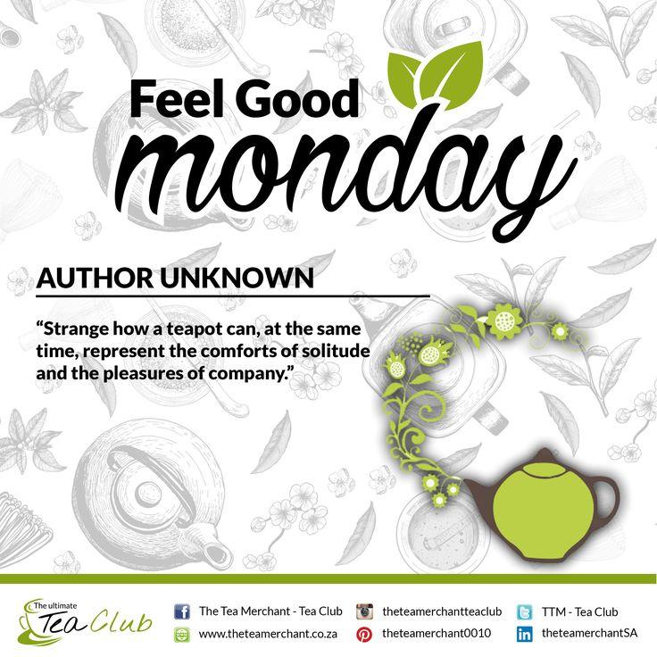 #feelgoodmonday #lovetea #delightfultea #teaquoteoftheday