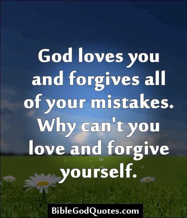 Forgive Yourself Quotes: Bible Quotes Etc