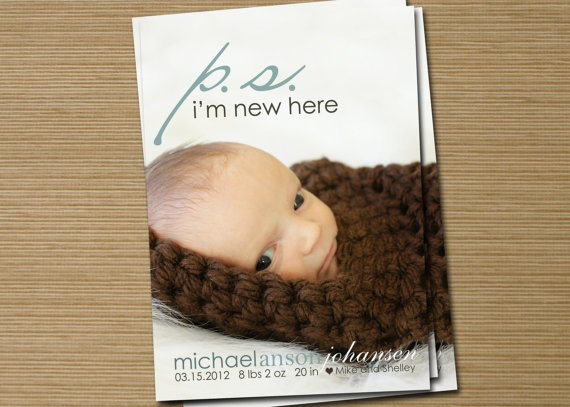 Baby Girl, Baby Boy Birth Announcement: PRINTABLE (PS I'm New Here photo announcement)