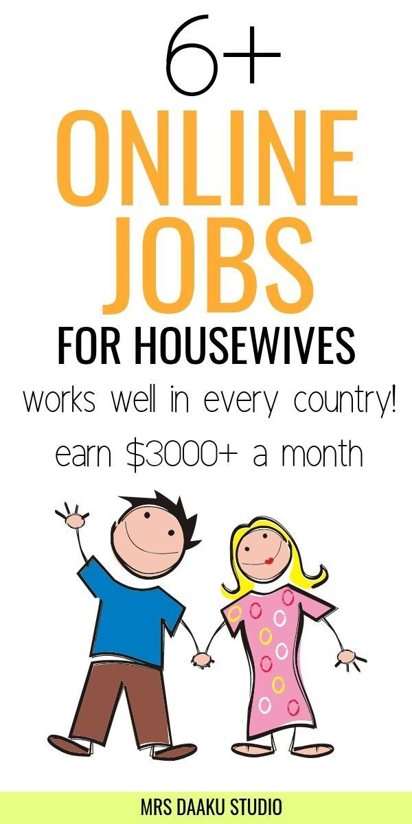 6+ online jobs for housewives (earn $3000+/mo)