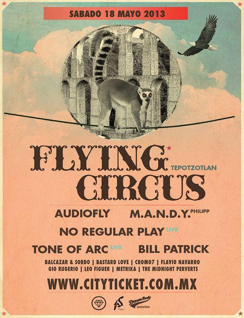 Flying Circus Tepotztlan Sábado 18 de mayo -Jardín TorreMolinos  Calle Reforma S/n Esq. Prolongación Reforma, Bo. TEPOTZOTLAN, Estado de México    ::Precios:    Gral $500.00 + cargo  Backstage $700.00 + cargo  Neofreak Zone $1,000.00