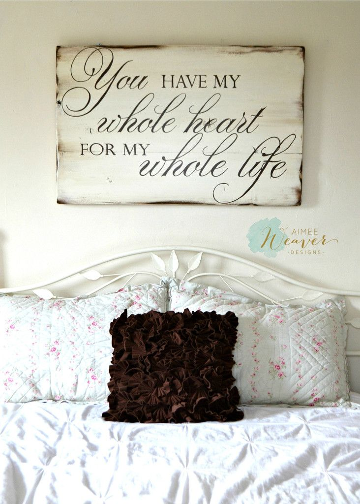 """You have my whole heart"" Wood Sign {customizable} - Aimee Weaver Designs, LLC - I would love to have this on medium stain wood in white lettering"
