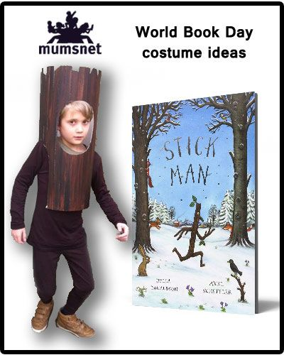 Julia Donaldson's Stick Man is surely a World Book Day favourite. Find more costume ideas - organised by clothing colour! - on Mumsnet