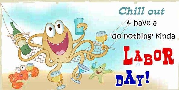 Happy Labor Day 2016 QuotesHappy Labor Day 2016 Quotes