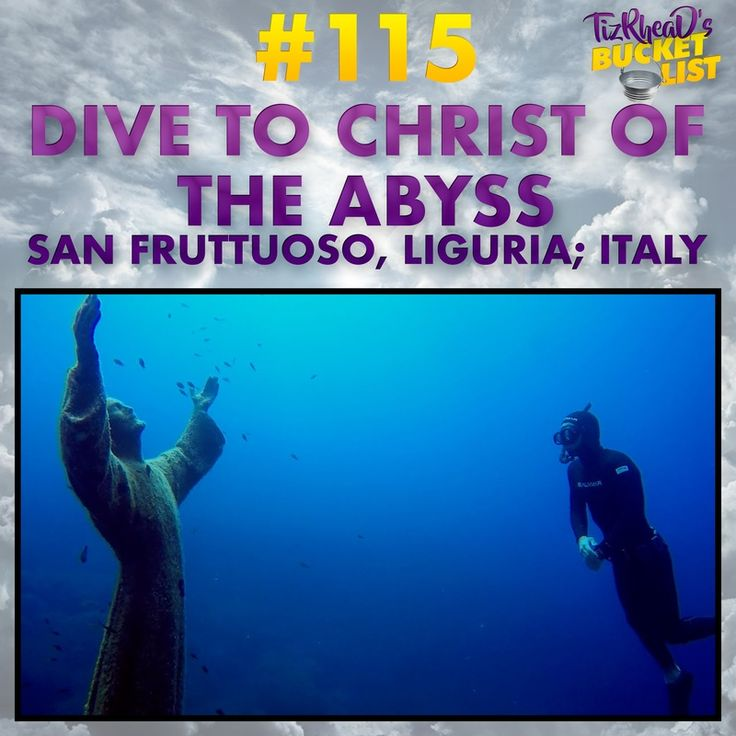 Bucketlist »  Dive to Christ Of The Abyss; Italy (Tyler O'Connor)