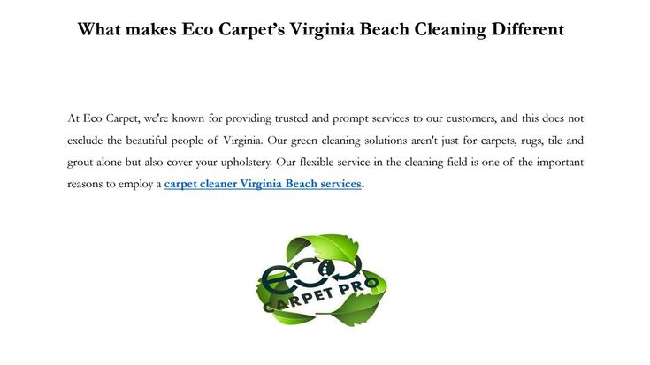 What makes eco carpet's virginia beach cleaning different