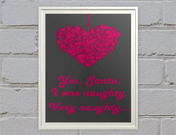 Naughty but nice print. Yes Santa, I was Naughty. Very naughty. Digital download home decor, hot pink and black - Made by Gia $4.50