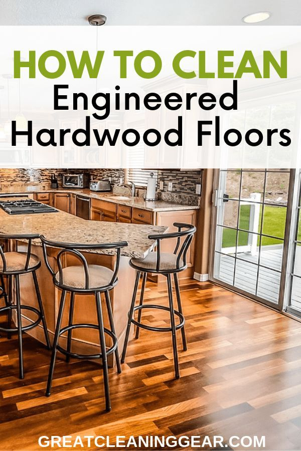How To Clean Engineered Hardwood Floors Stain Removers