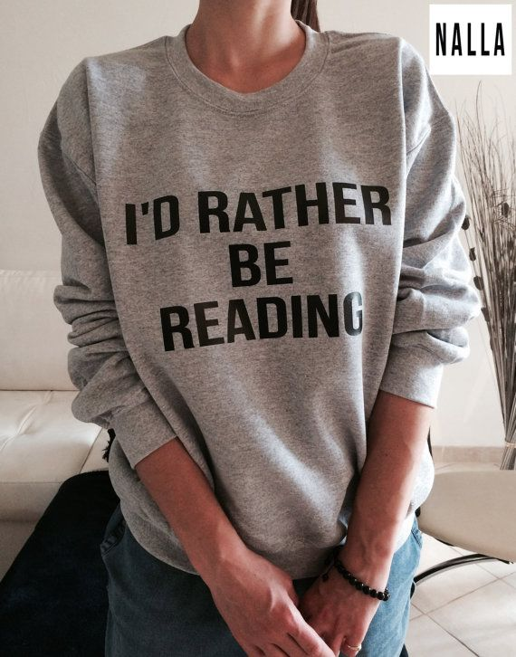 I'd rather be reading sweatshirt gray crewneck for by Nallashop