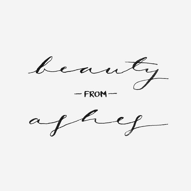 """Beauty from Ashes."" Please pray for the people in Pateros, Washington who were greatly affected by the firestorm that just recently burned ..."