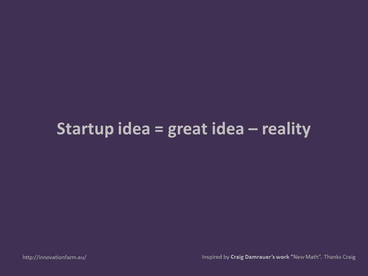 "What is a Start Up idea? The work is inspired by Craig Damrauer's work ""New Math"". Thanks Craig #startups #innovation #business #accelerators #mentoring"