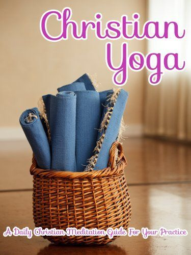 Christian Yoga: A Daily Christian Meditation Guide For Your Practice (Introduction to Meditation) by Little Pearl. $6.15. Publisher: Little Pearl Publishing (July 1, 2012). Author: Little Pearl. 53 pages