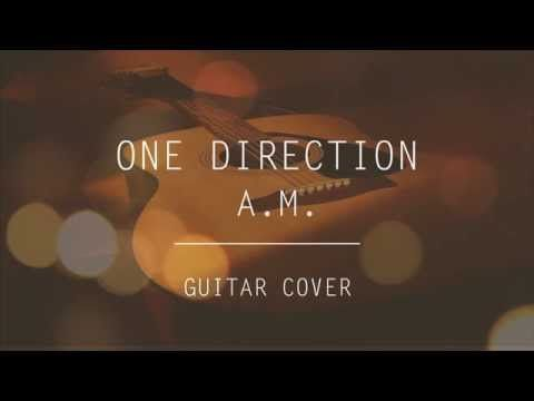 One Direction - A.M. (Guitar Cover) #guitar #acoustic #guitarist #one #direction #lights #design #beautiful #playing #style #made #in #the #am #strings #studio #youtube