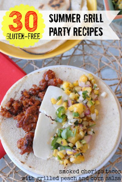 30 #GlutenFree Summer Grill Party Recipes & Tips for Safe GF Summer Dining