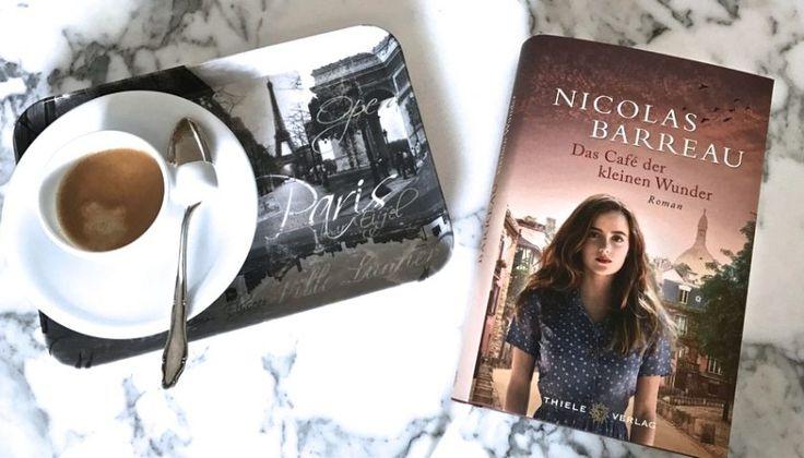 Das Café der kleinen Wunder, Roman von Nicolas Barreau
