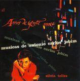 Amor de Gente Moca: Musicas de Antonio Carlos Jobim [CD]