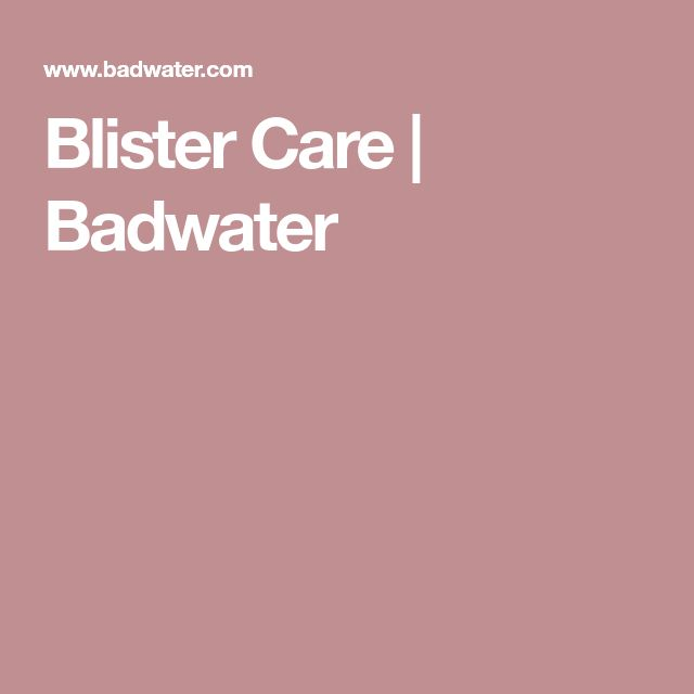 Blister Care | Badwater