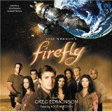 Firefly (Original Television Soundtrack) (Audio CD)By Greg Edmonson (Composer)