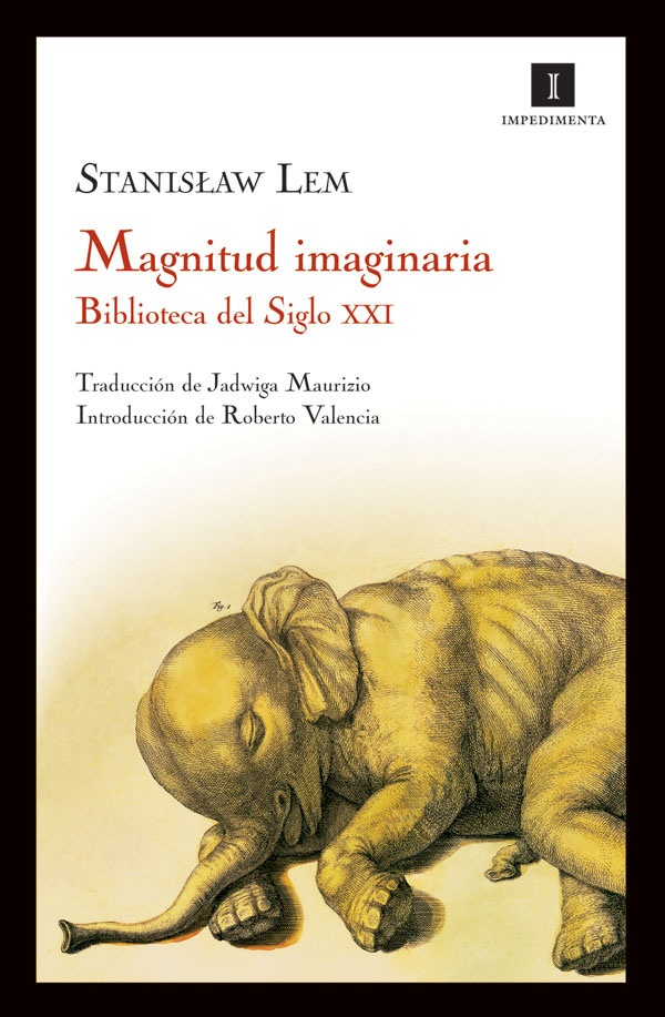 Magnitud imaginaria, de Stanislaw Lem, editorial Impedimenta.