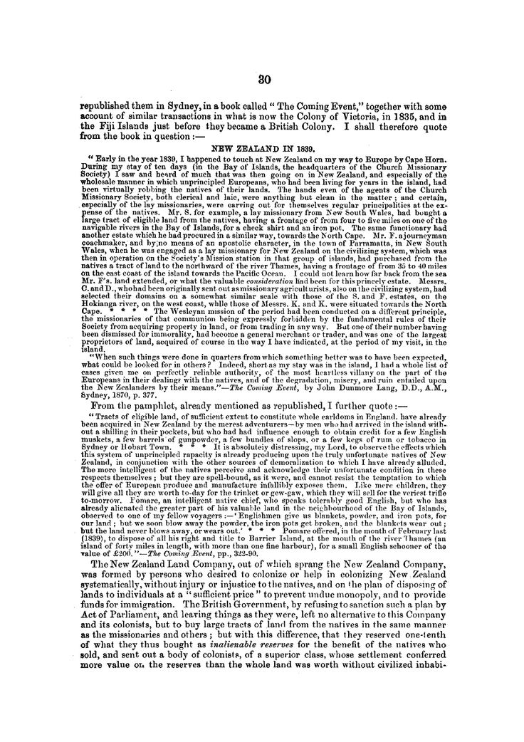 Mr. S. for example, a lay missionary from New South Wales, had bought a large tract of eligible land from the natives, having a frontage of from four to live miles on one of the navigable rivers in the Bay of Islands, for a check shirt and an iron pot. The same functionary had another estate which he had procured in a similar way, towards the North Cape.