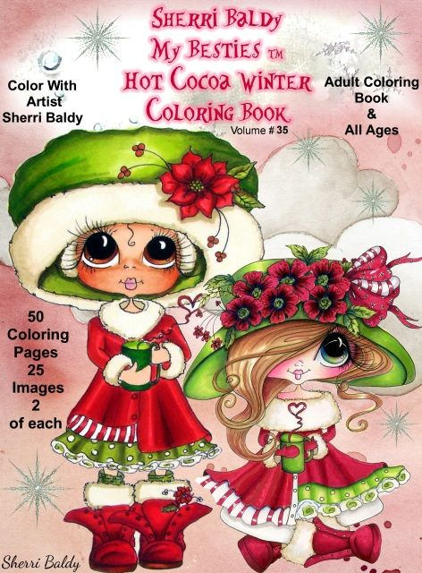 Coloring Books Signed Copies By The Artist Sherri Baldy My Besties