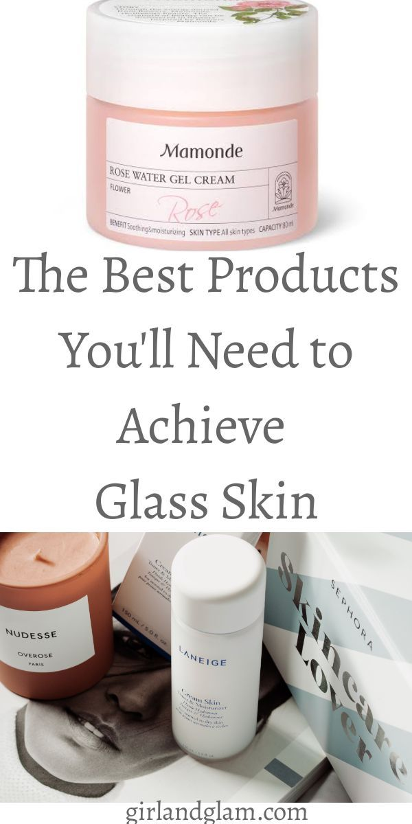 Best Products For Glass Skin Glass Skin Even Out Skin Tone Skin