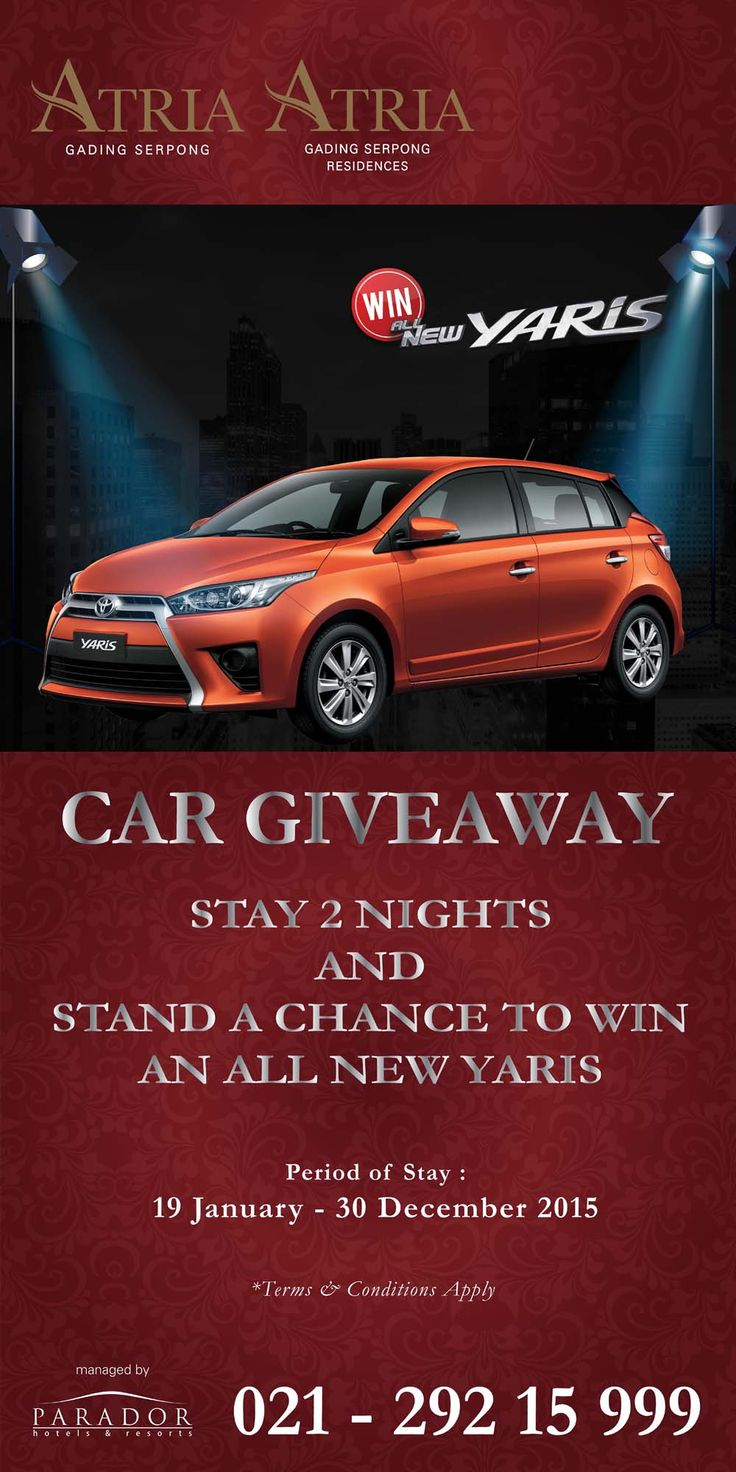Car Giveaway for our beloved guests. Stand a chance to win an All New Yaris with minimum stay 2 nights. Period of stay from 19 January until 30 December 2015. For more info and reservation please call 021-29215999 or email to reservation@atriahotelserpong.com