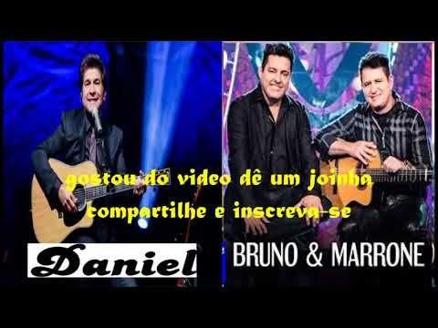 Daniel E Bruno E Marrone Classicos Sertanejos Videos Bruno E