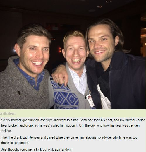 Someone's brother drinking with and getting relationship advice from Jared and Jensen