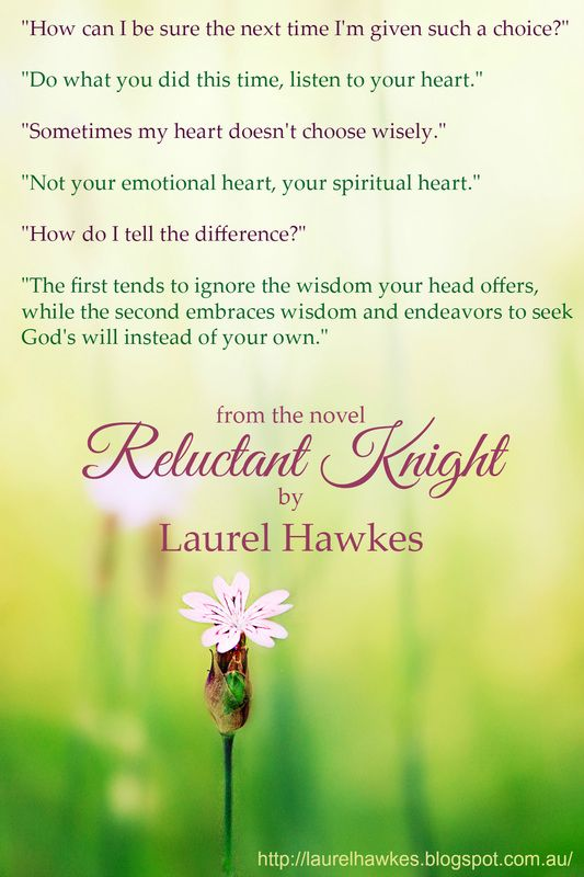 From the upcoming novel Reluctant Knight from the Endless Knights series by Laurel Hawkes.... Laurel Hawkes @ Desert Breeze Publishing. http://www.desertbreezepublishing.com/hawkes-laurel/  Laurel's website. http://laurelhawkes.blogspot.com.au/