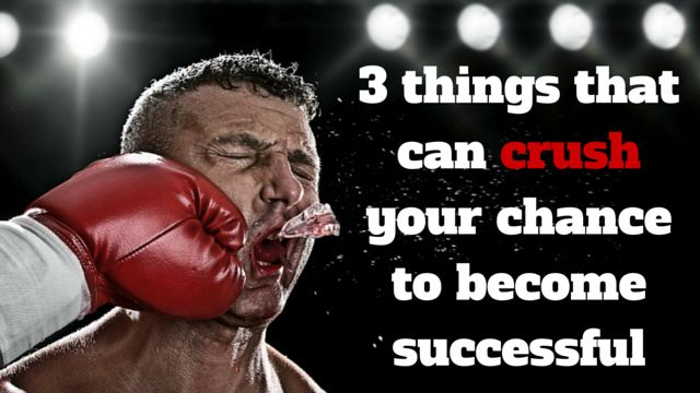 If you really want to achieve #success, you have to read this: http://brandonline.michaelkidzinski.ws/3-things-that-can-crush-your-chance-to-become-successful/