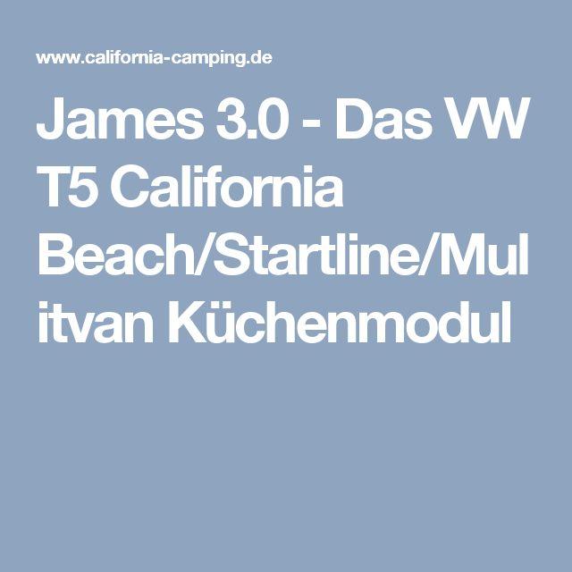 James 3.0 - Das VW T5 California Beach/Startline/Mulitvan Küchenmodul