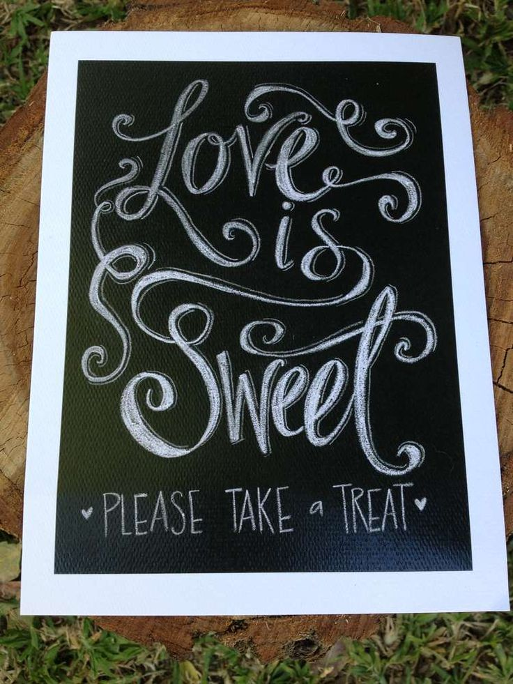 16 Wonderful Wedding Signs You'd Love To Have At Your Wedding. For the sweets table/corner