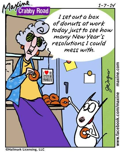 I set out a box of donuts at work today just to see how many New Year's resolutions I could mess with. | Maxine
