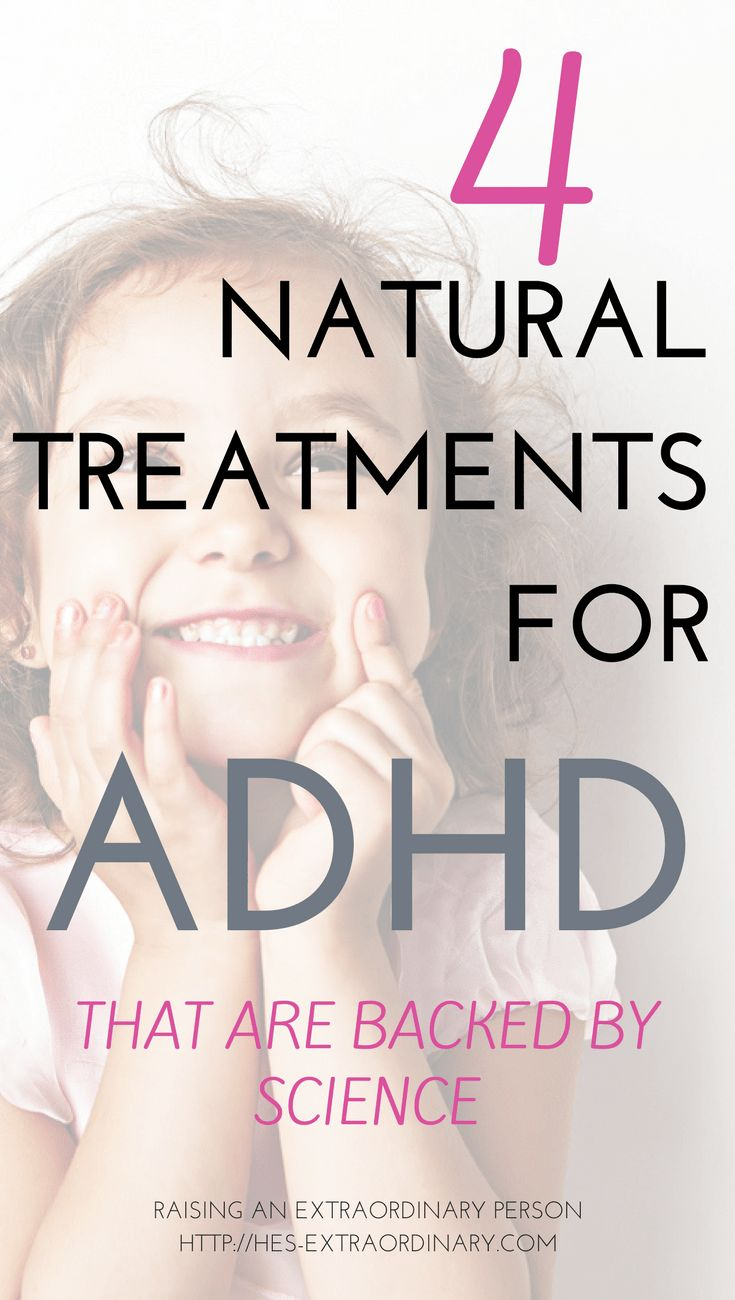 4 Natural Treatments for ADHD that can be backed by science.