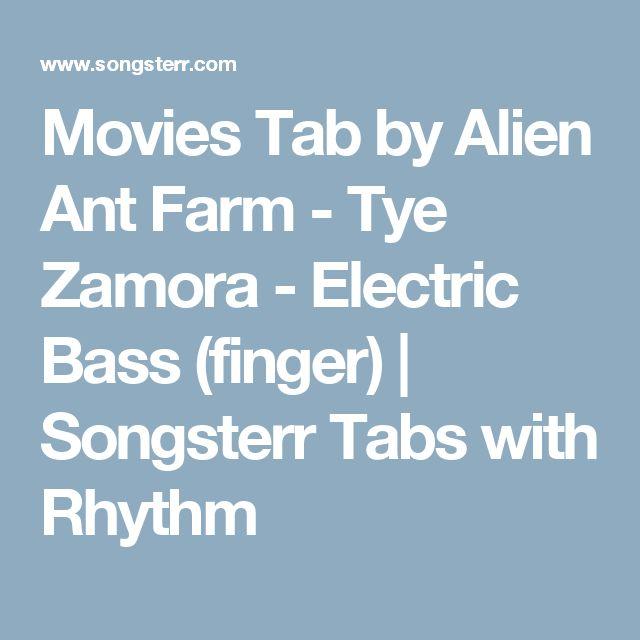 Movies Tab by Alien Ant Farm - Tye Zamora - Electric Bass (finger) | Songsterr Tabs with Rhythm