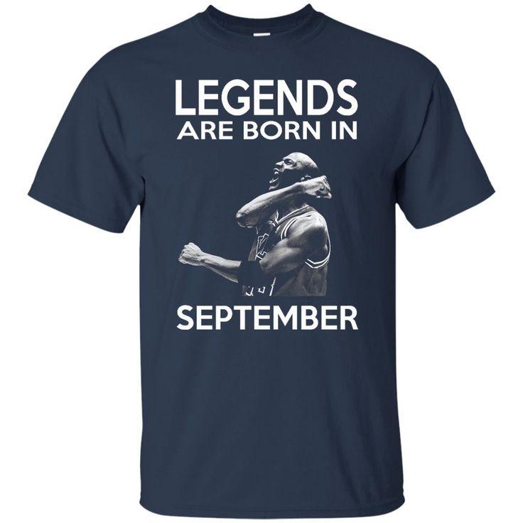 Michael Jordan T shirts Legends Are Born In September Hoodies Sweatshirts