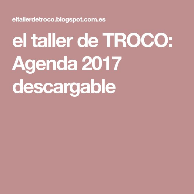 el taller de TROCO: Agenda 2017 descargable