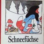 Bilderbuch: Schneefüchse