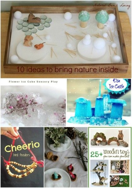 10 Fun Ways to Bring Nature Inside During Winter- small world play, sensory play, nature tables and more
