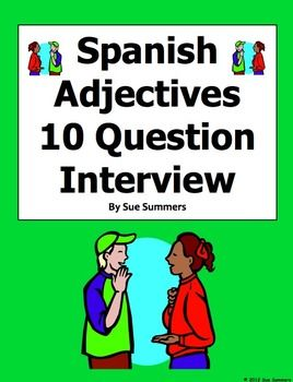 spanish adjectives interview and substitute activity by sue summers 10 questions teaching. Black Bedroom Furniture Sets. Home Design Ideas