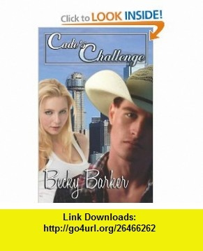 Cades Challenge (9781599987408) Becky Barker , ISBN-10: 1599987406  , ISBN-13: 978-1599987408 ,  , tutorials , pdf , ebook , torrent , downloads , rapidshare , filesonic , hotfile , megaupload , fileserve