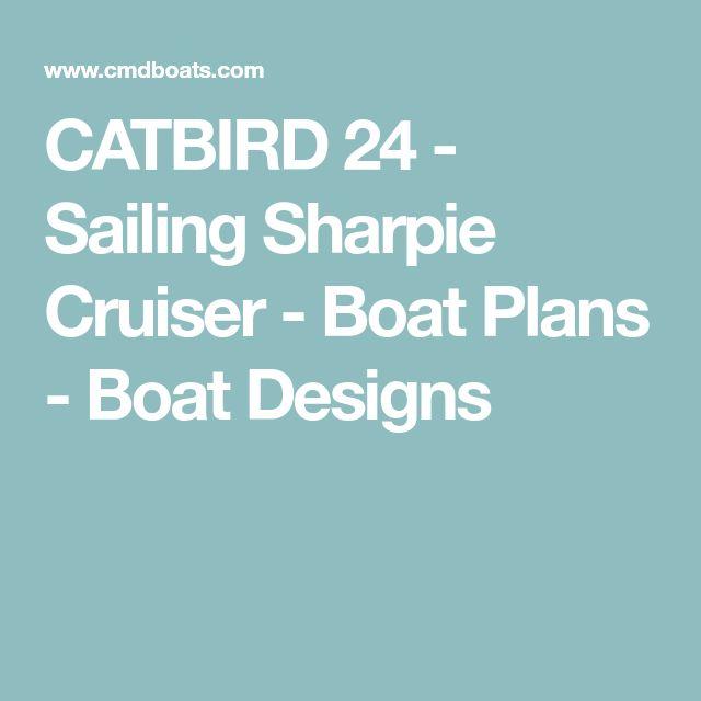 CATBIRD 24 - Sailing Sharpie Cruiser - Boat Plans - Boat Designs