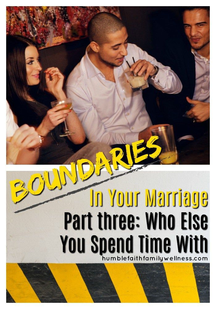 Boundaries in you marriage are not just about the two of you but who you are spending time with outside of your marriage. Are the two of you on the same page? #Marriage #Boundaries #Friends