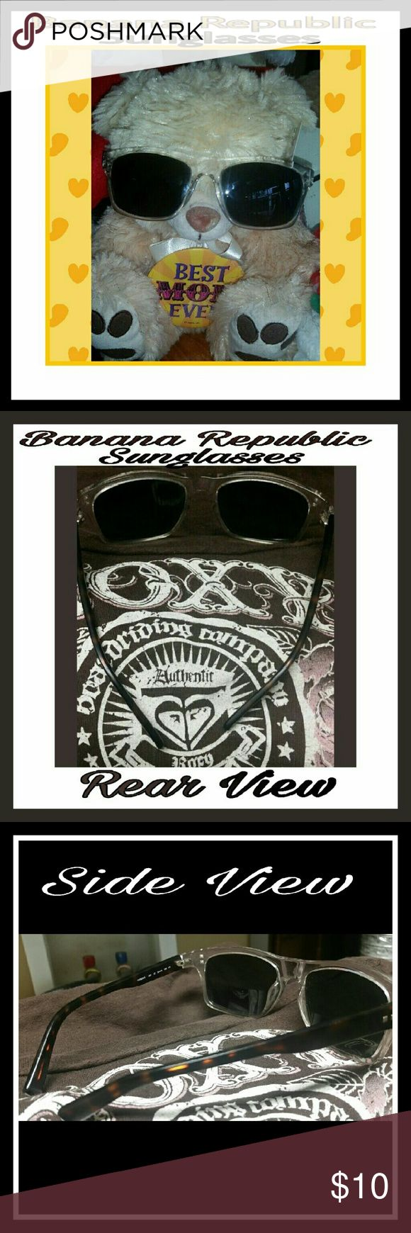 BANANA REPUBLIC  SUNGLASSES Clear colored frames with tortoise colored arms. In good condition,  no scratches,  without case. Banana Republic Accessories Sunglasses