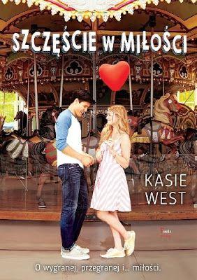 zwyczajnie i szaro?: Szczęście w miłości - Kasie West