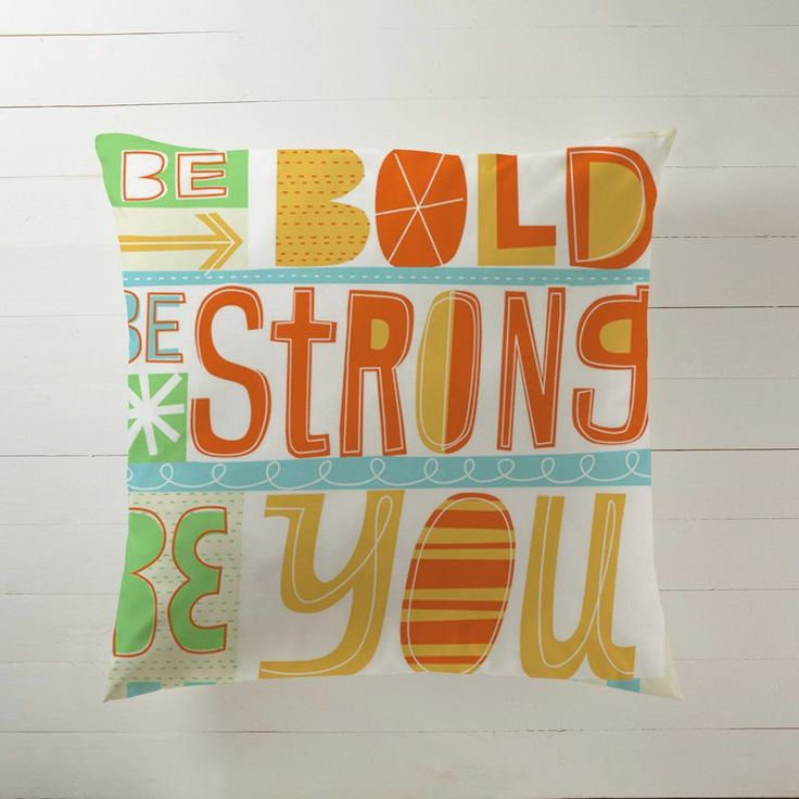 'Be Bold, Be Strong, Be You'