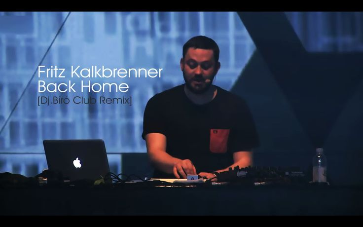 Fritz Kalkbrenner - Back Home (Dj.Bíró Club Remix)