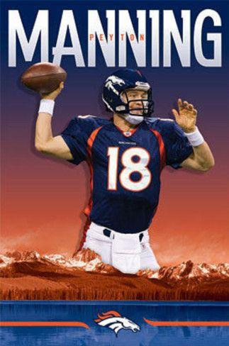Peyton Manning - Denver Broncos Poster from AllPosters.com